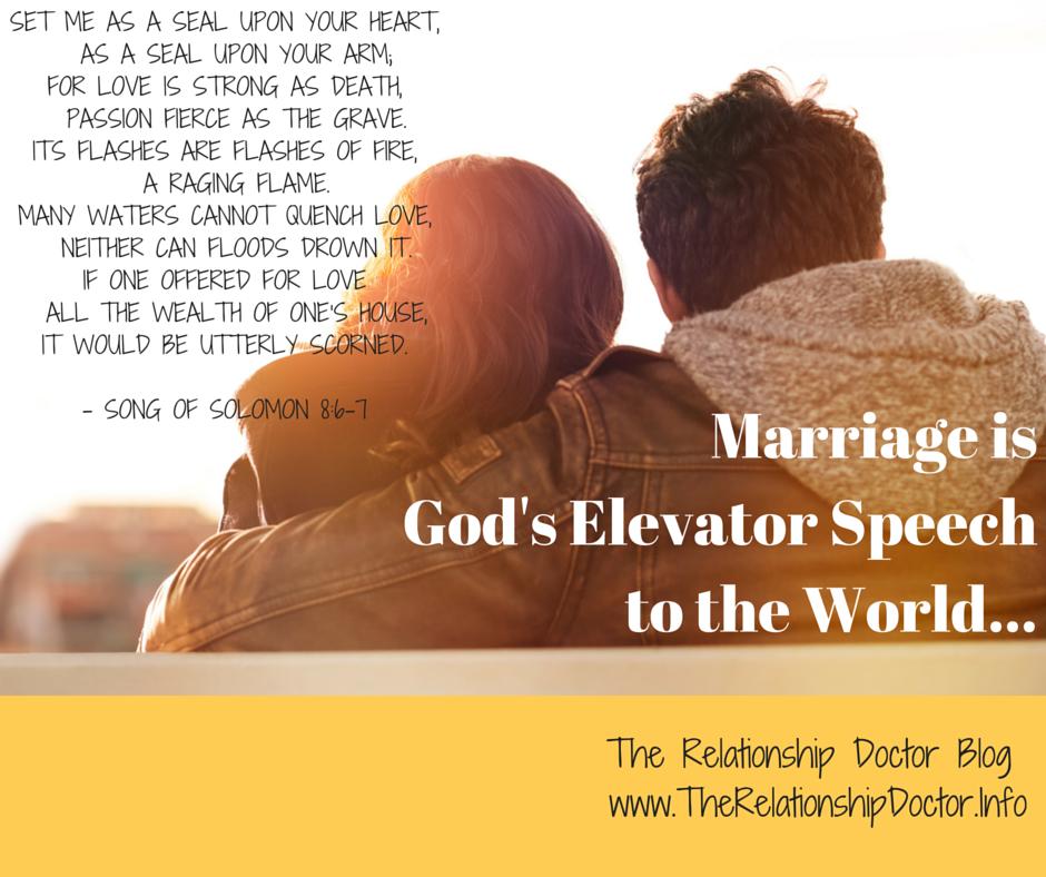 Marriage is God's Elevator Speech